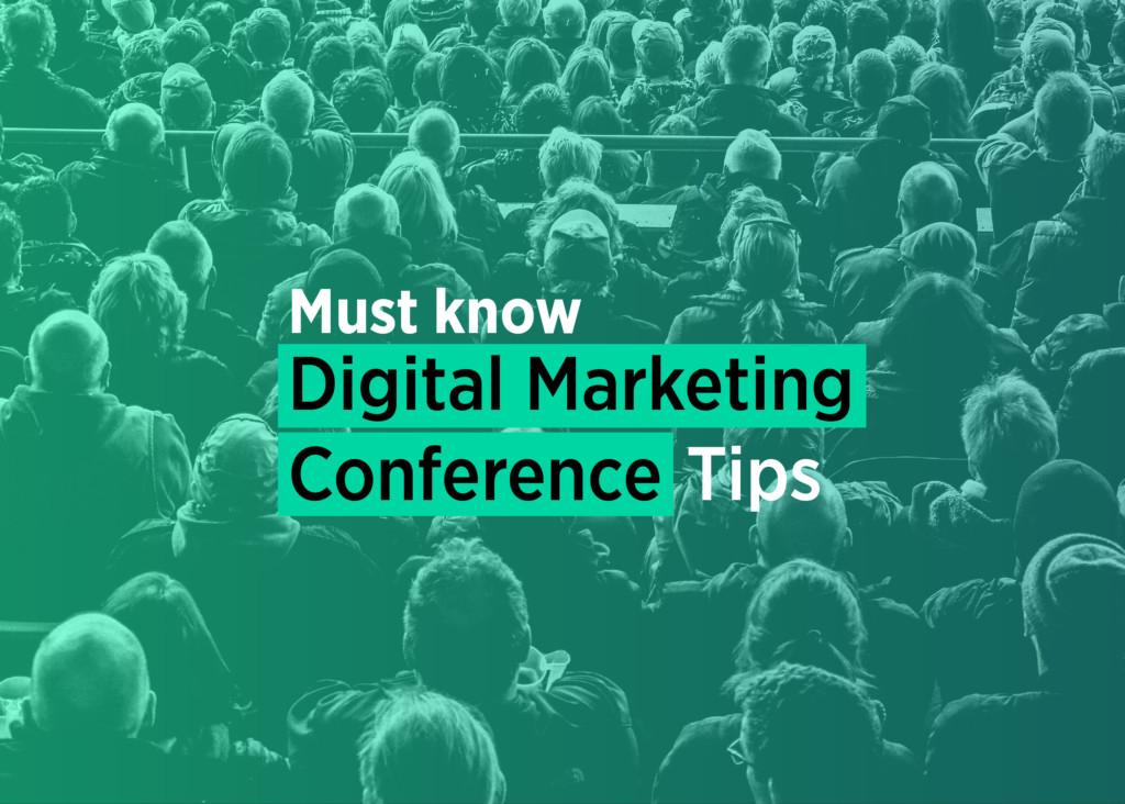 Digital Marketing Conference Blog Tips