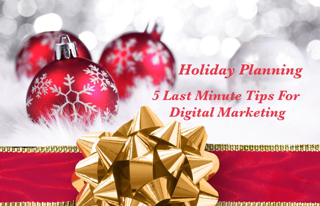 Holiday Digital Marketing Blog